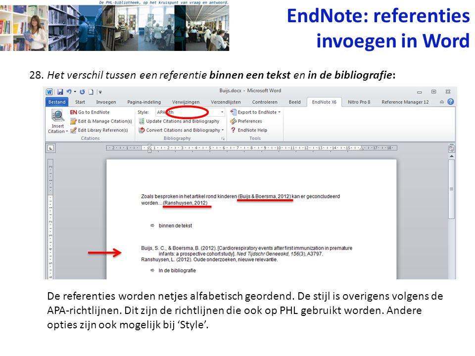 28. Het verschil tussen een referentie binnen een tekst en in de bibliografie: De referenties worden netjes alfabetisch geordend. De stijl is overigen