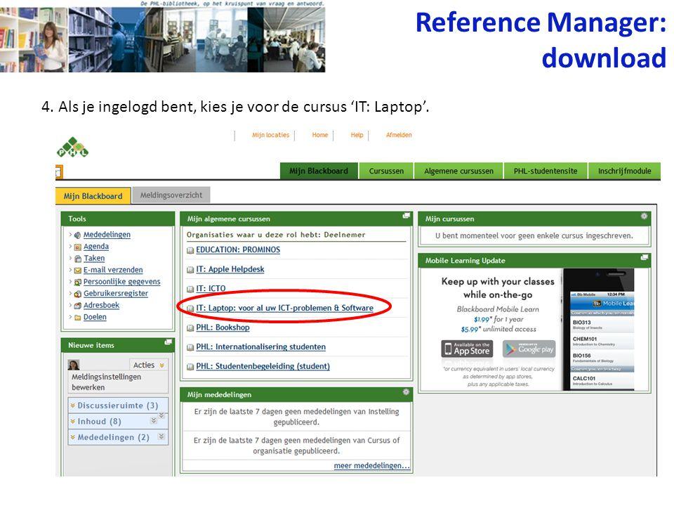4. Als je ingelogd bent, kies je voor de cursus 'IT: Laptop'. Reference Manager: download