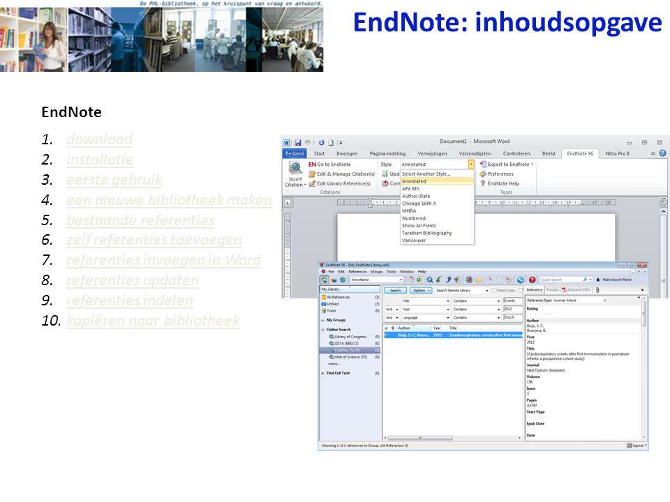 EndNote EndNote: inhoudsopgave 1.downloaddownload 2.installatieinstallatie 3.eerste gebruikeerste gebruik 4.een nieuwe bibliotheek makeneen nieuwe bib