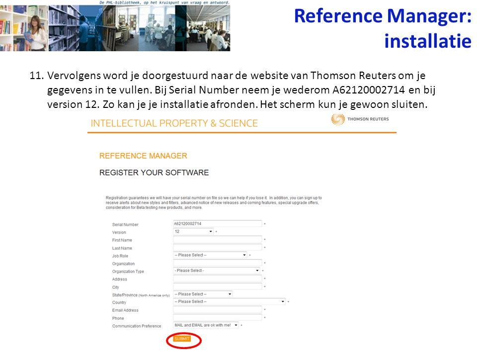 11. Vervolgens word je doorgestuurd naar de website van Thomson Reuters om je gegevens in te vullen. Bij Serial Number neem je wederom A62120002714 en