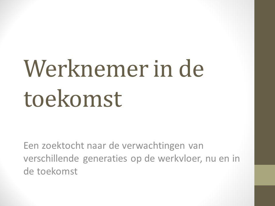 Kader • Vlaanderen in Actie: • Vlaanderen in 2020 top 5 meest performante regio's Europa • Sleutelproject: Een Modern HR-beleid voor de Vlaamse Overheid • Leeftijdsbewust en duurzaam personeelsbeleid • Werknemer in de toekomst • Doel: • Input voor het sleutelproject Modern HR-beleid • Bijdrage regeerakkoord 2014 • Personeelsbeleid Vlaamse Overheid afstemmen op de toekomst • Lange termijnvisie op HR voor Vlaamse overheid • Profilering op de arbeidsmarkt • Start: juli 2012