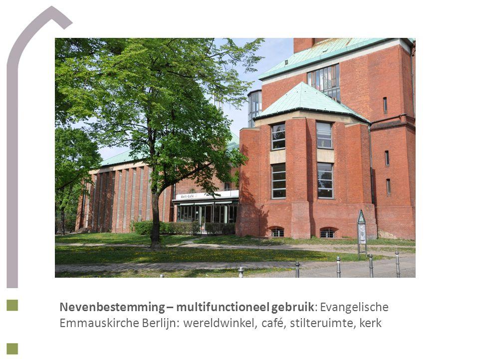 Nevenbestemming – multifunctioneel gebruik: Evangelische Emmauskirche Berlijn: wereldwinkel, café, stilteruimte, kerk