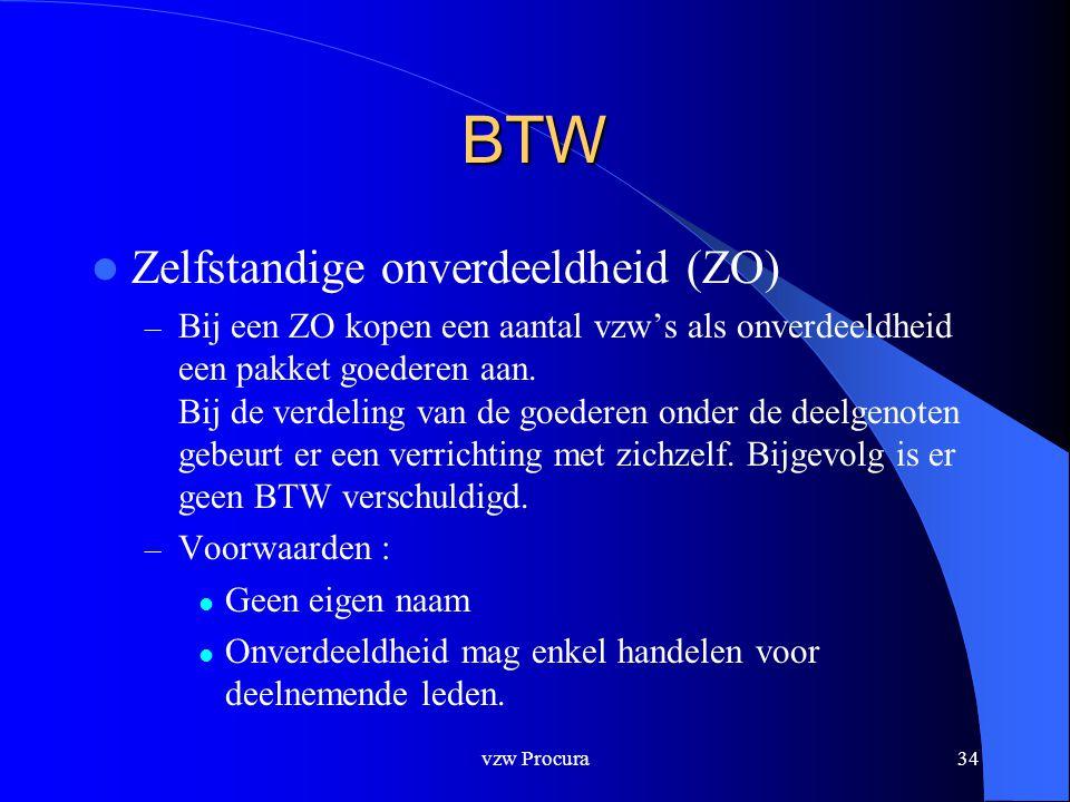 vzw Procura34 BTW  Zelfstandige onverdeeldheid (ZO) – Bij een ZO kopen een aantal vzw's als onverdeeldheid een pakket goederen aan.