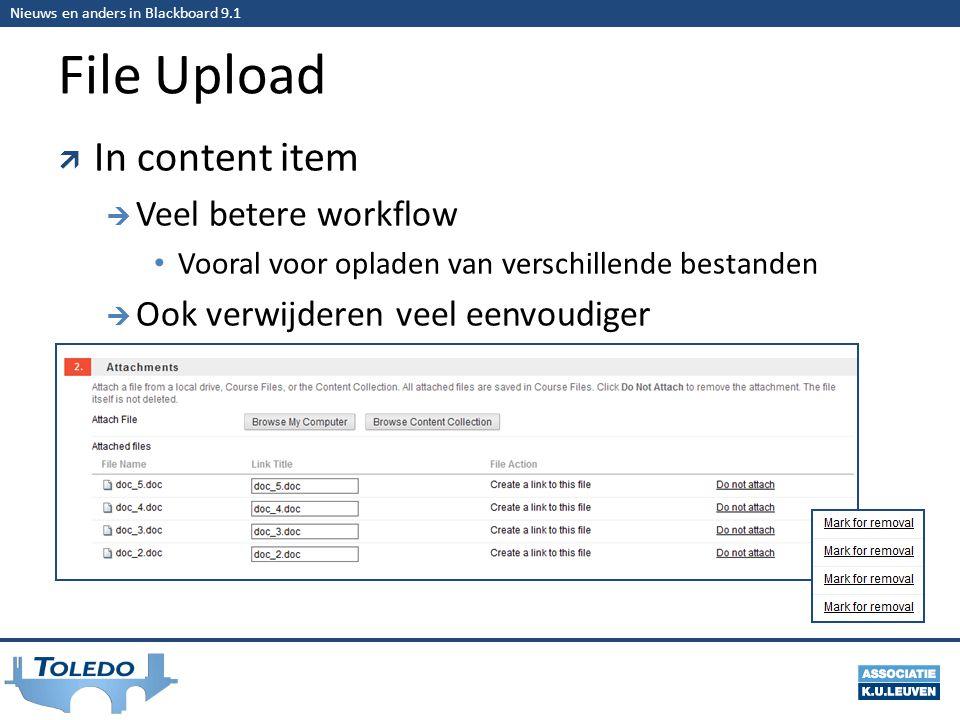 Nieuws en anders in Blackboard 9.1 File Upload  In content item  Veel betere workflow • Vooral voor opladen van verschillende bestanden  Ook verwijderen veel eenvoudiger