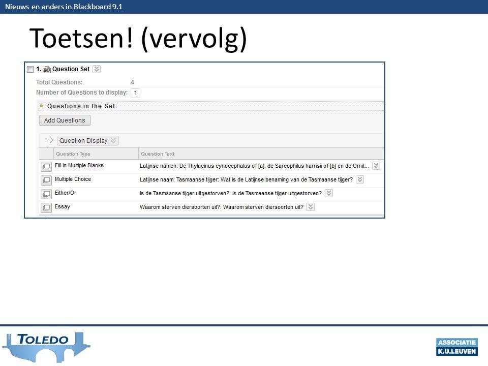 Nieuws en anders in Blackboard 9.1 Toetsen! (vervolg)