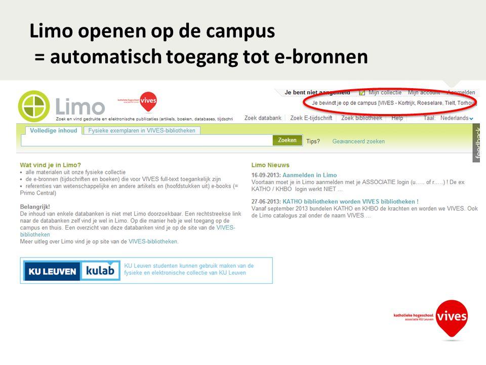 Limo openen op de campus = automatisch toegang tot e-bronnen