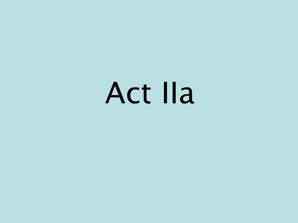 Act IIa