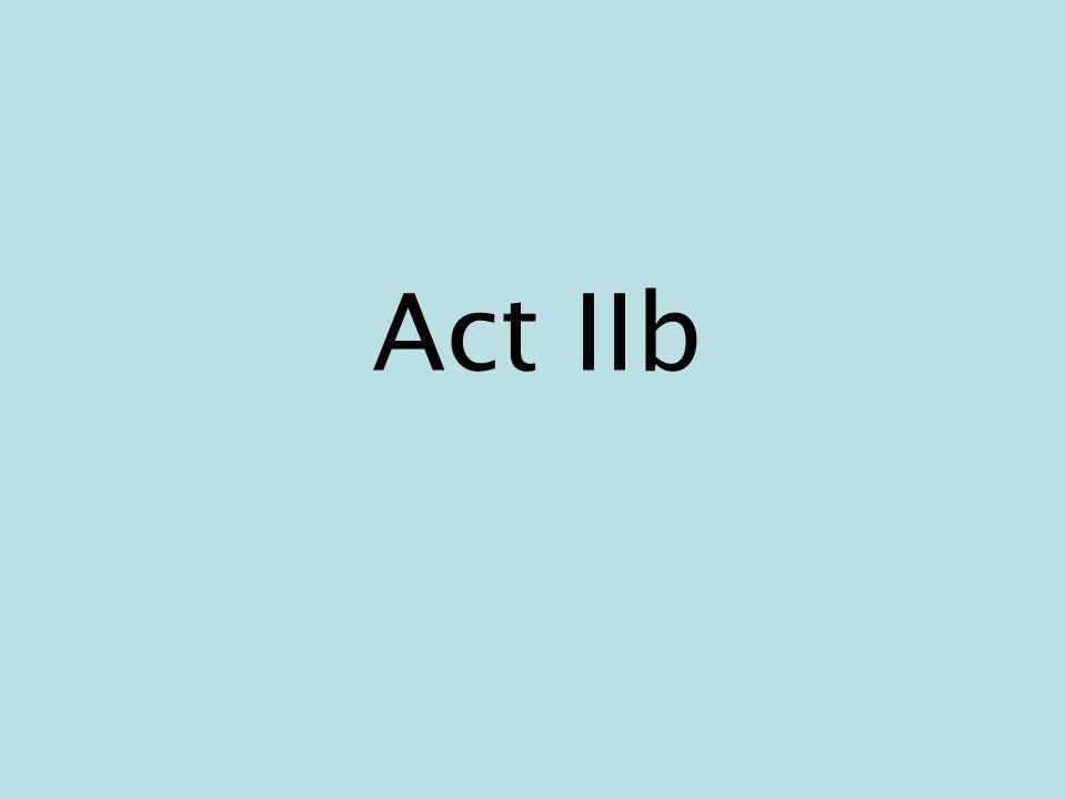Act IIb