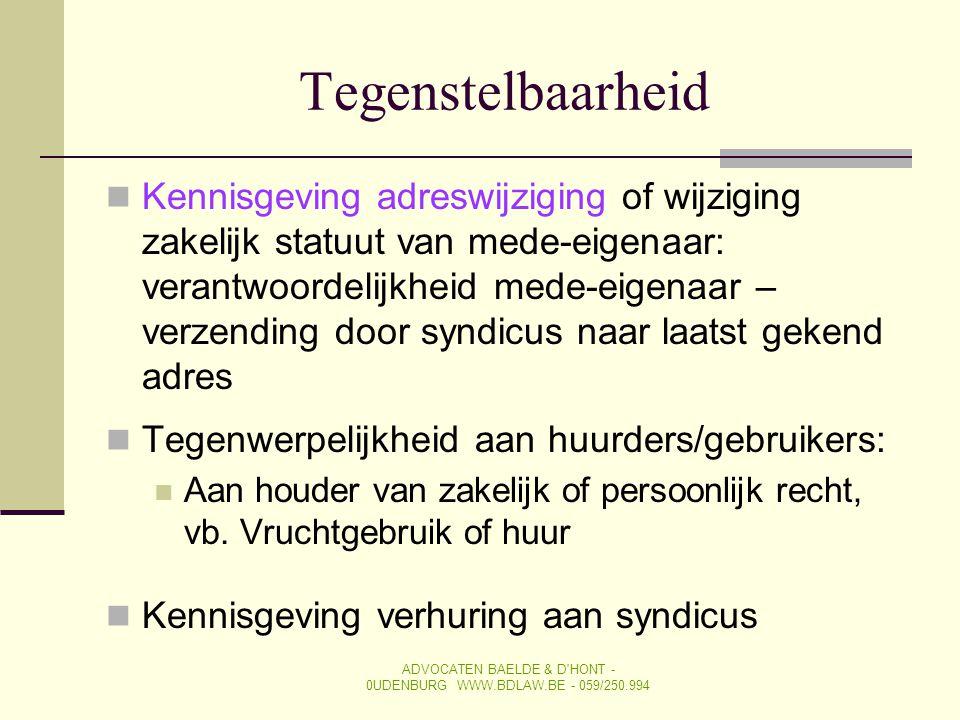 Tegenstelbaarheid  Kennisgeving adreswijziging of wijziging zakelijk statuut van mede-eigenaar: verantwoordelijkheid mede-eigenaar – verzending door