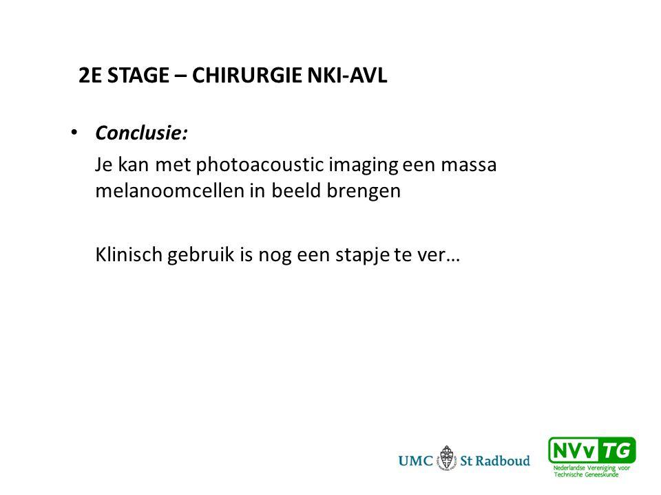 • Conclusie: Je kan met photoacoustic imaging een massa melanoomcellen in beeld brengen Klinisch gebruik is nog een stapje te ver…