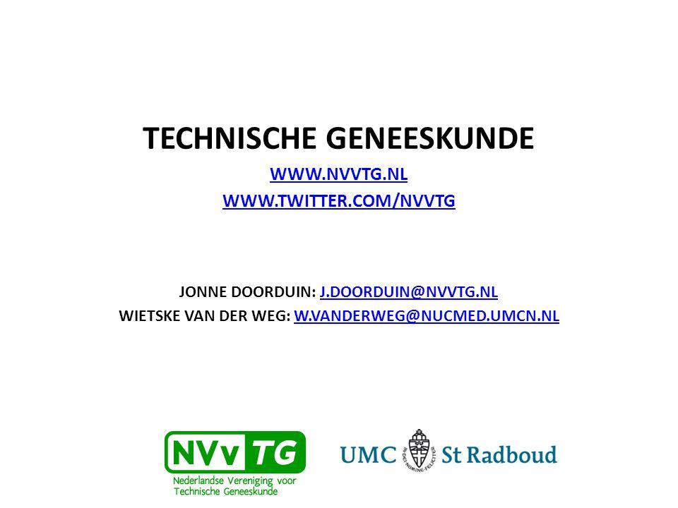 TECHNISCHE GENEESKUNDE WWW.NVVTG.NL WWW.TWITTER.COM/NVVTG JONNE DOORDUIN: J.DOORDUIN@NVVTG.NLJ.DOORDUIN@NVVTG.NL WIETSKE VAN DER WEG: W.VANDERWEG@NUCMED.UMCN.NLW.VANDERWEG@NUCMED.UMCN.NL