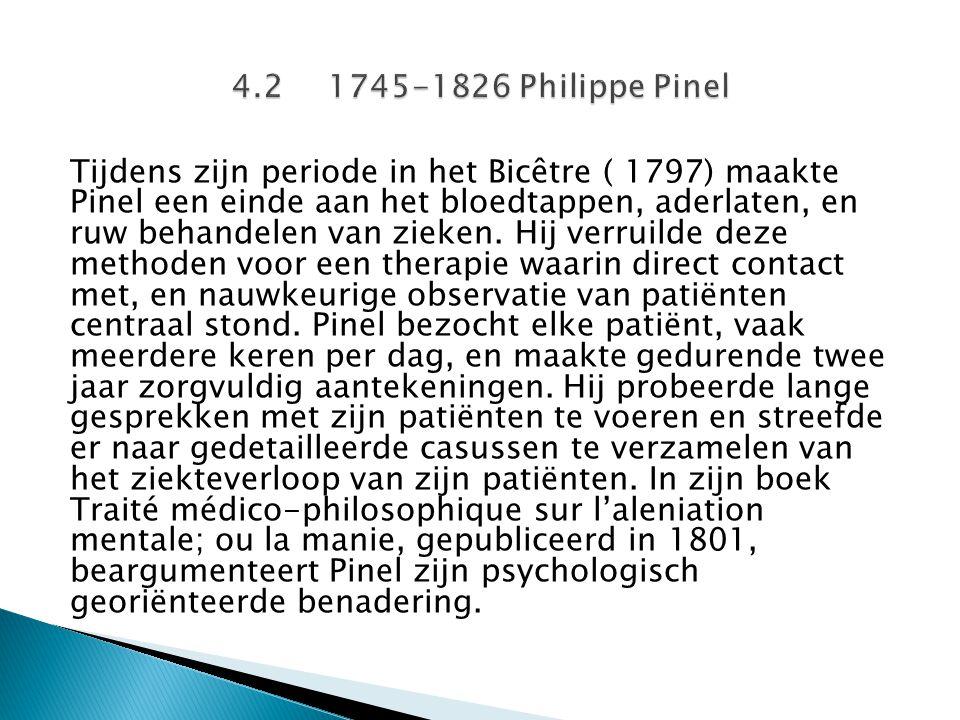 Tijdens zijn periode in het Bicêtre ( 1797) maakte Pinel een einde aan het bloedtappen, aderlaten, en ruw behandelen van zieken. Hij verruilde deze me