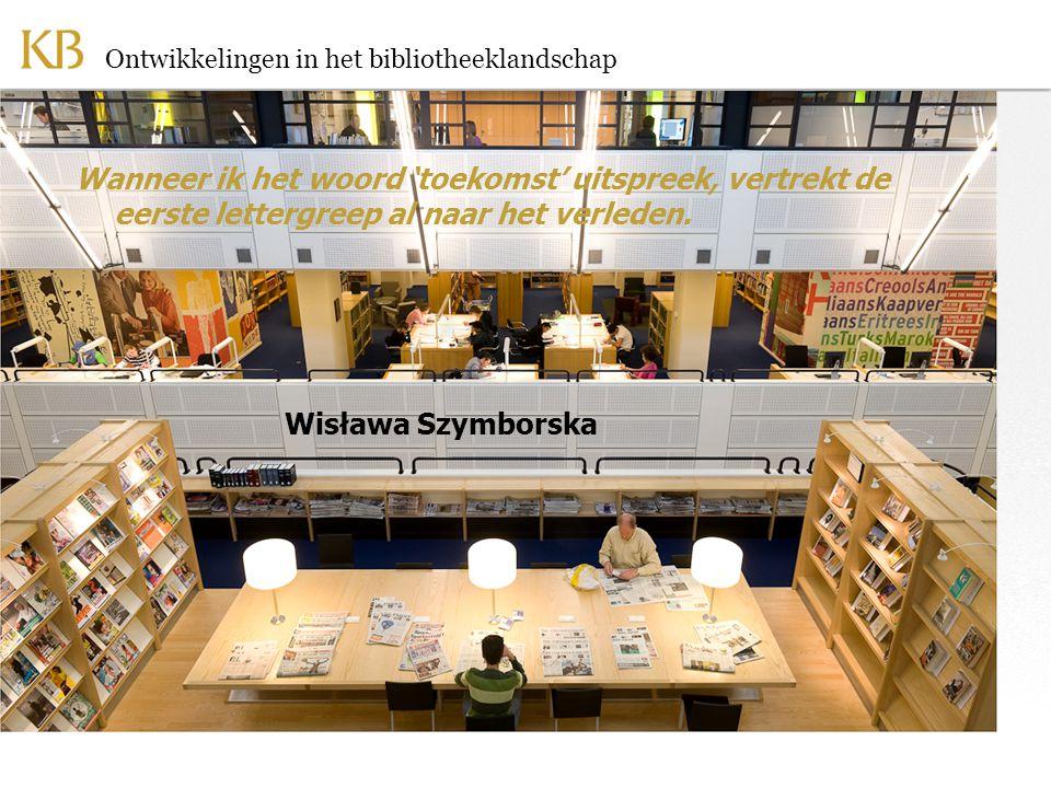 Ontwikkelingen in het bibliotheeklandschap Tot slot Wanneer ik het woord 'toekomst' uitspreek, vertrekt de eerste lettergreep al naar het verleden.