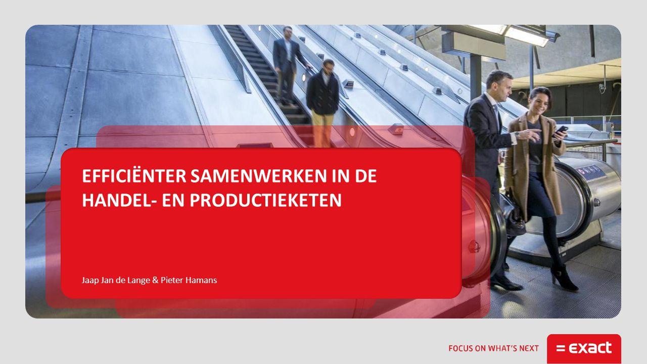 Jaap Jan de Lange & Pieter Hamans EFFICIËNTER SAMENWERKEN IN DE HANDEL- EN PRODUCTIEKETEN
