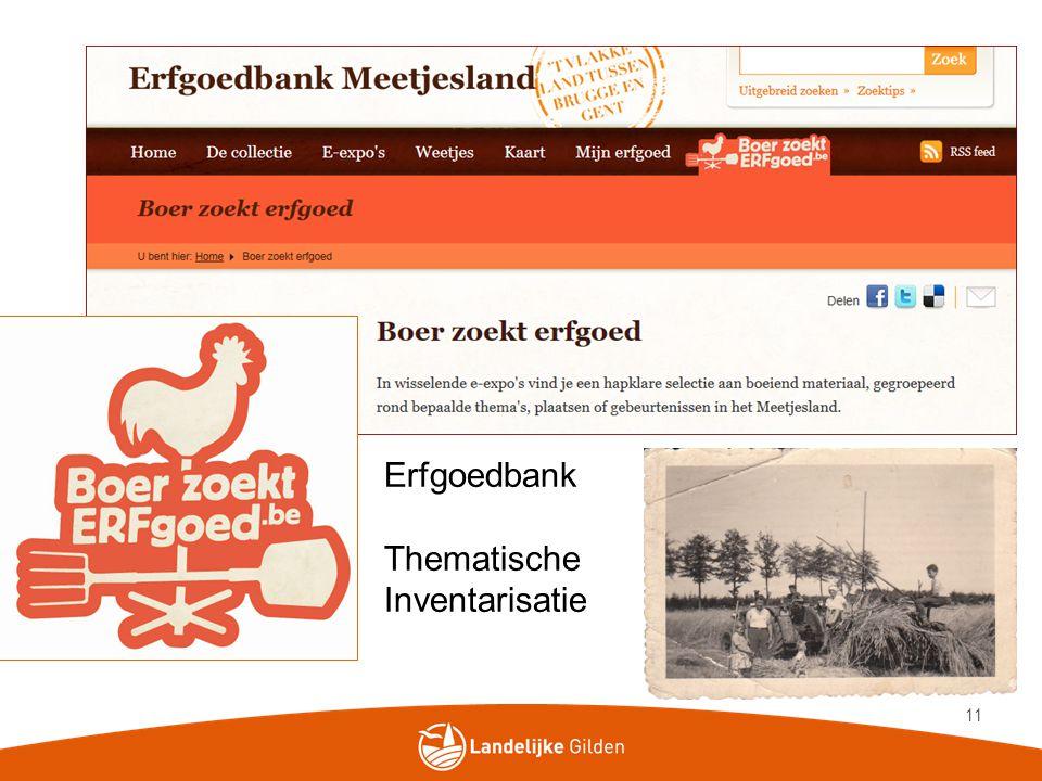 11 Erfgoedbank Thematische Inventarisatie