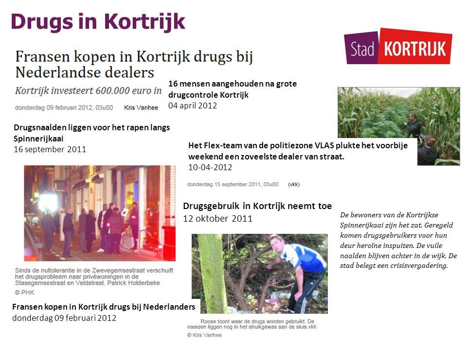 Drugsnaalden liggen voor het rapen langs Spinnerijkaai 16 september 2011 Drugsgebruik in Kortrijk neemt toe 12 oktober 2011 Fransen kopen in Kortrijk