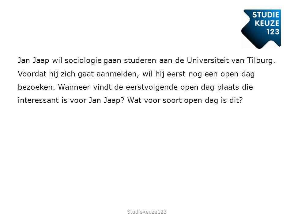 Jan Jaap wil sociologie gaan studeren aan de Universiteit van Tilburg.