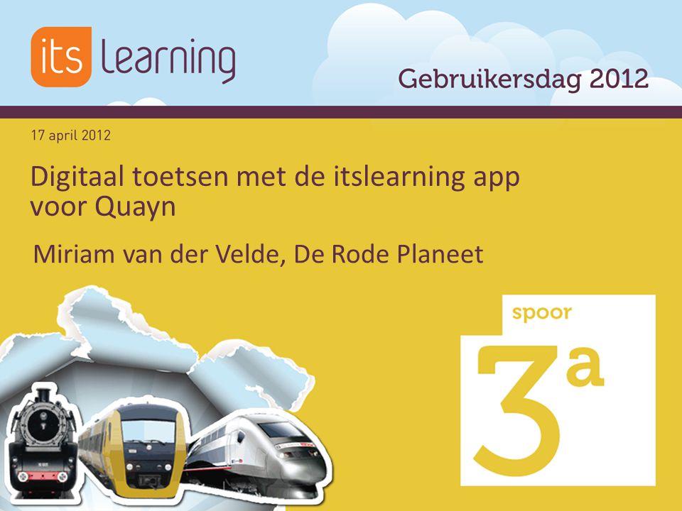 Miriam van der Velde, De Rode Planeet Digitaal toetsen met de itslearning app voor Quayn