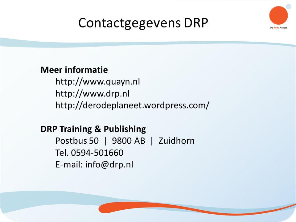 Meer informatie http://www.quayn.nl http://www.drp.nl http://derodeplaneet.wordpress.com/ DRP Training & Publishing Postbus 50 | 9800 AB | Zuidhorn Tel.