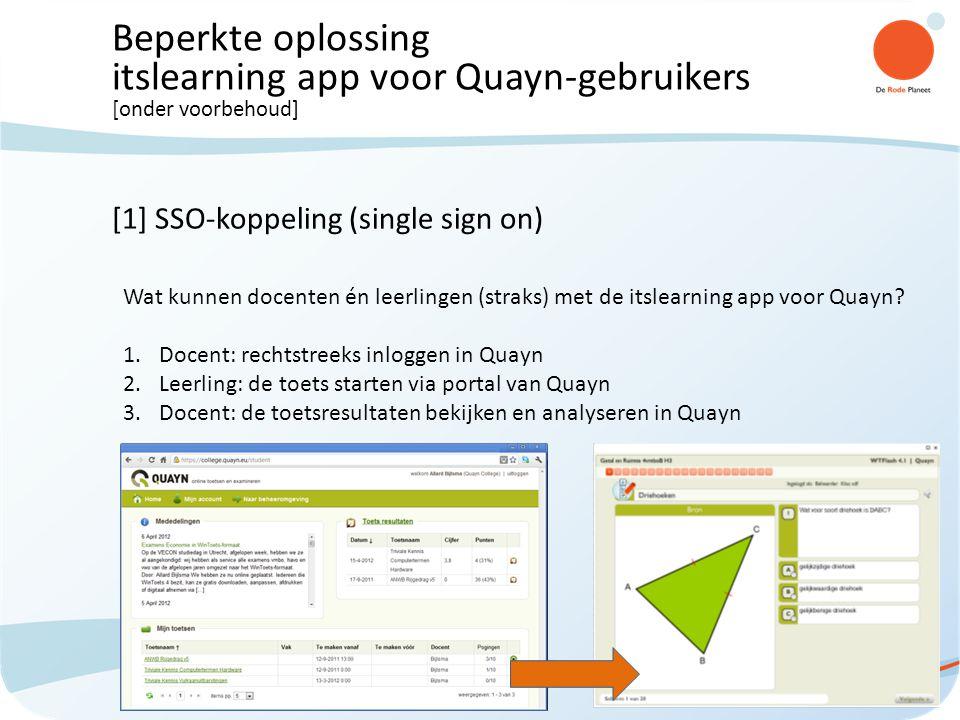 Wat kunnen docenten én leerlingen (straks) met de itslearning app voor Quayn.