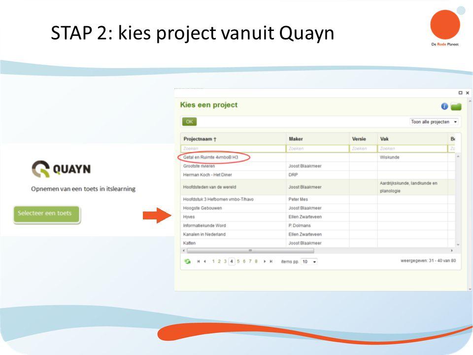 STAP 2: kies project vanuit Quayn