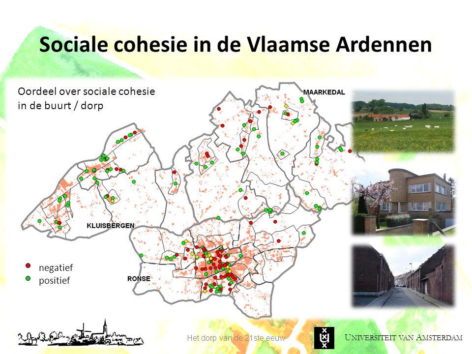 U NIVERSITEIT VAN A MSTERDAM Sociale cohesie in de Vlaamse Ardennen Het dorp van de 21ste eeuw Oordeel over sociale cohesie in de buurt / dorp negatie