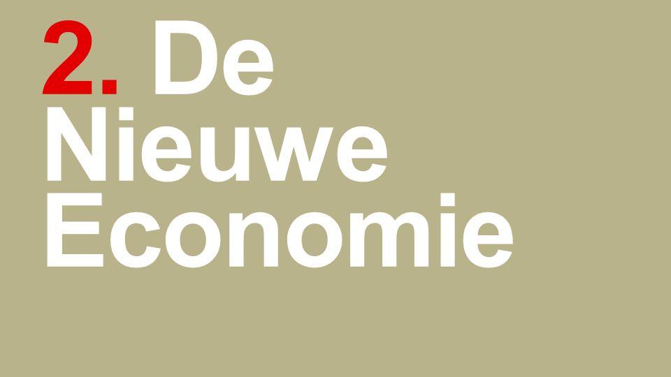 2. De Nieuwe Economie