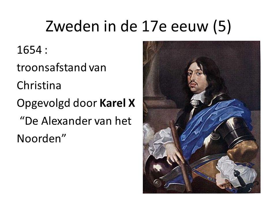 """Zweden in de 17e eeuw (5) 1654 : troonsafstand van Christina Opgevolgd door Karel X """"De Alexander van het Noorden"""""""