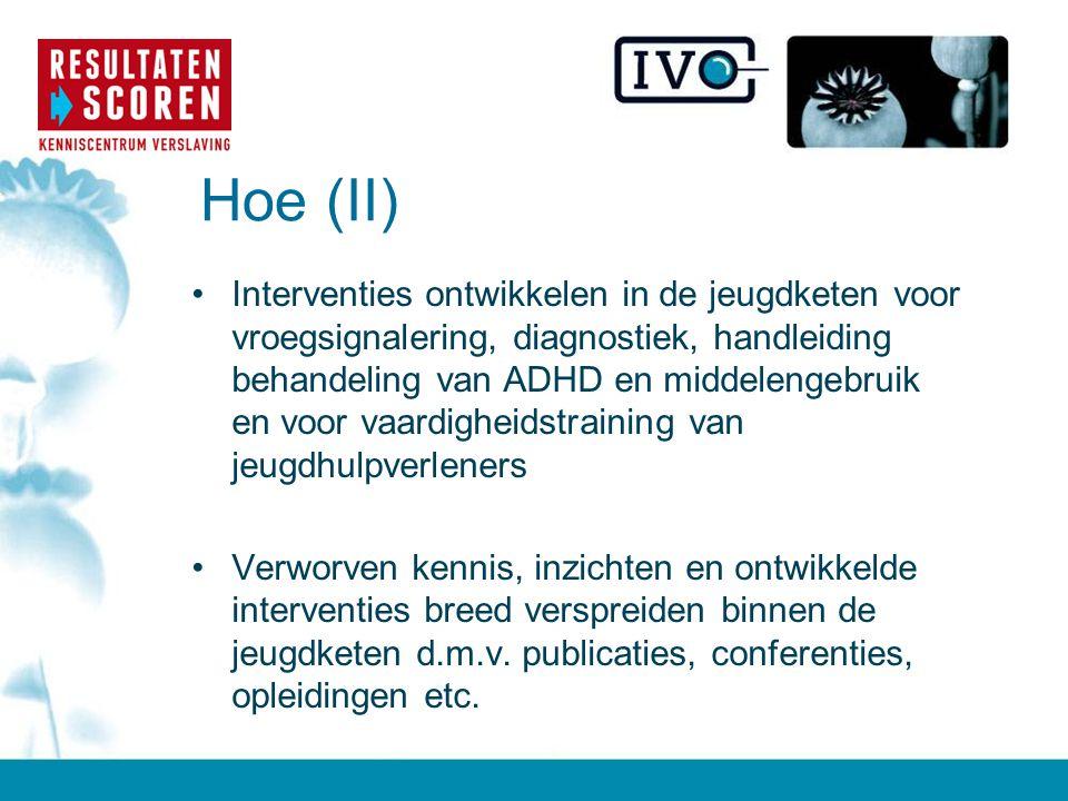 Motto •Verslavingsproblemen kunnen alleen effectief worden aangepakt vanuit een door alle (jeugd)partners gedeelde visie