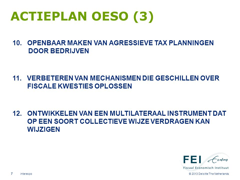 © 2013 Deloitte The Netherlands ACTIEPLAN OESO (3) 10.