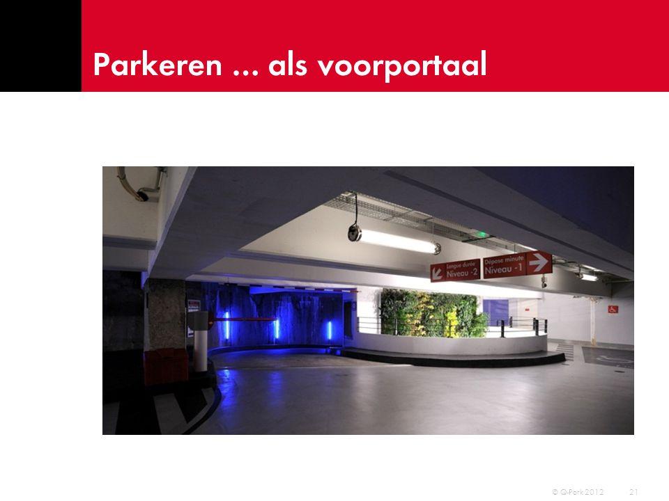 Parkeren … bij vervoersknooppunten 22 © Q-Park 2012