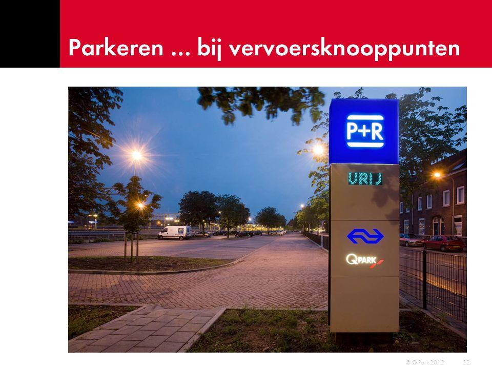 Parkeren … schuin en kolomvrij 23 © Q-Park 2012