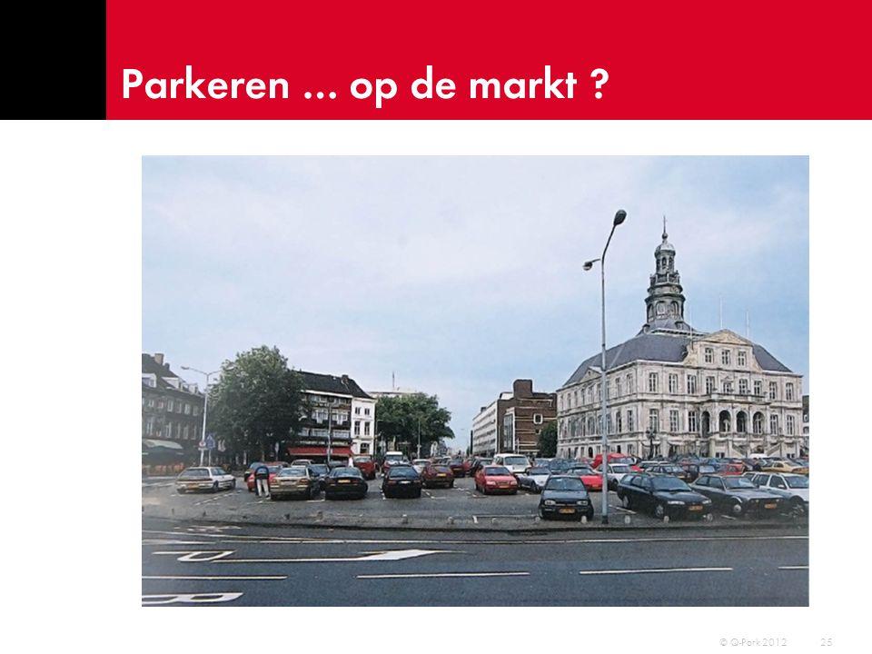 Parkeren … onder de markt 26 © Q-Park 2012