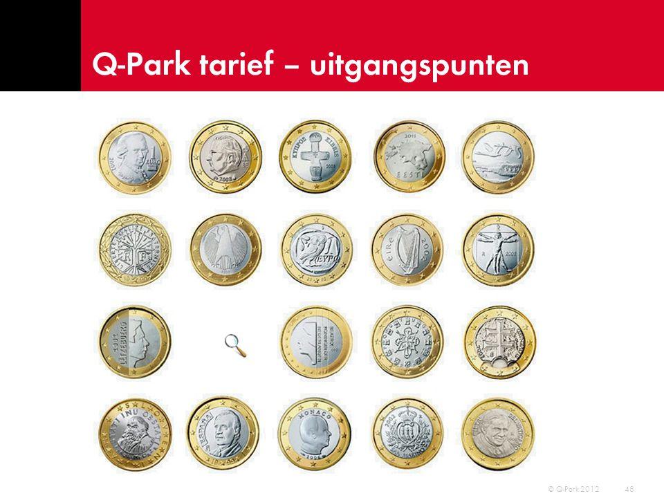 Q-Park tarief – uitgangspunten 49 © Q-Park 2012