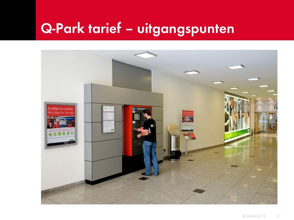 Q-Park tarief – uitgangspunten 52 © Q-Park 2012