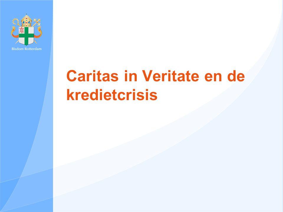 Caritas in Veritate en de kredietcrisis
