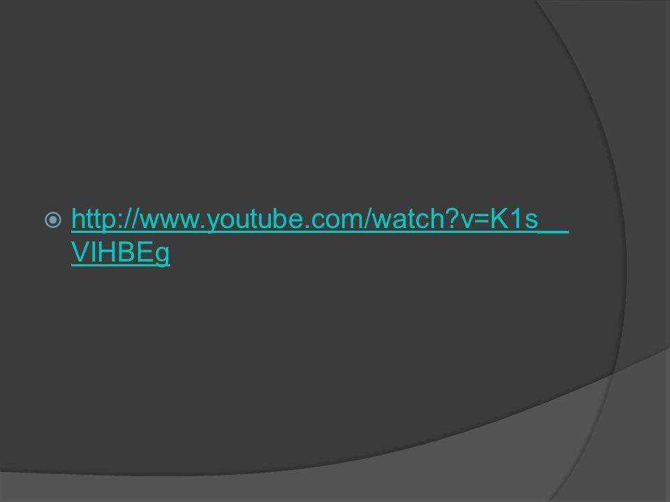  http://www.youtube.com/watch?v=K1s__ VIHBEg http://www.youtube.com/watch?v=K1s__ VIHBEg