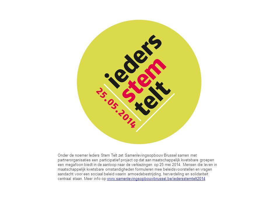 Onder de noemer Ieders Stem Telt zet Samenlevingsopbouw Brussel samen met partnerorganisaties een participatief project op dat aan maatschappelijk kwe