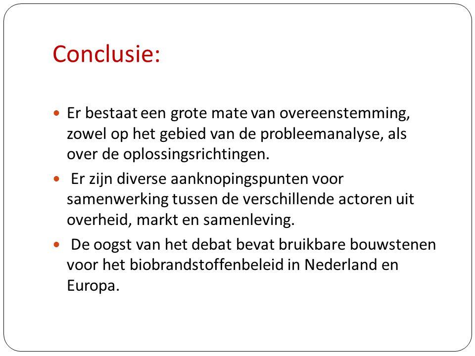 Conclusie:  Er bestaat een grote mate van overeenstemming, zowel op het gebied van de probleemanalyse, als over de oplossingsrichtingen.  Er zijn di