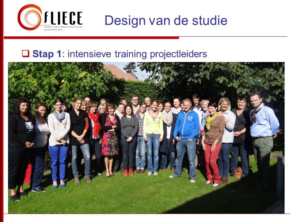  Stap 1: intensieve training projectleiders Design van de studie