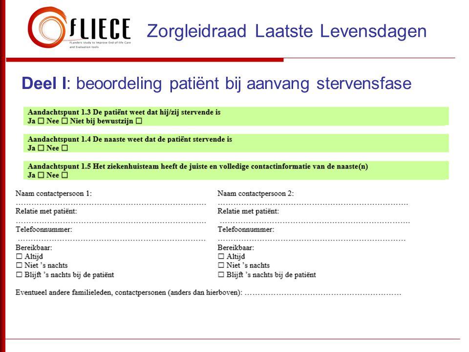Deel I: beoordeling patiënt bij aanvang stervensfase Zorgleidraad Laatste Levensdagen