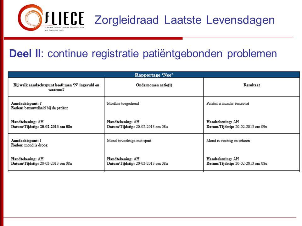 Deel II: continue registratie patiëntgebonden problemen Zorgleidraad Laatste Levensdagen