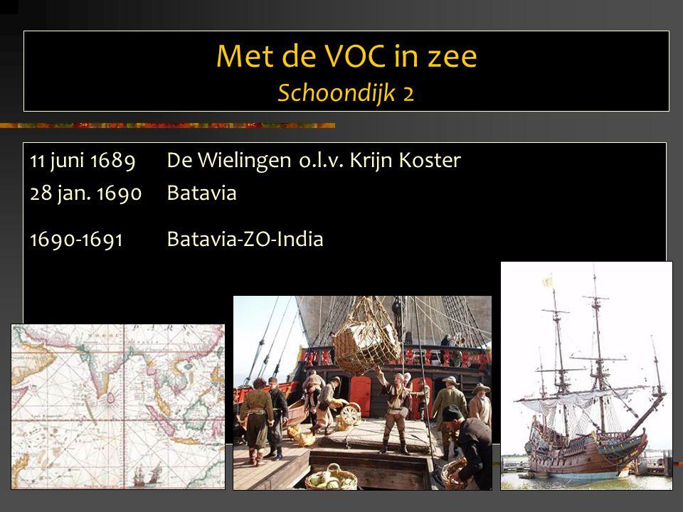 Met de VOC in zee Schoondijk 2 11 juni 1689De Wielingen o.l.v.