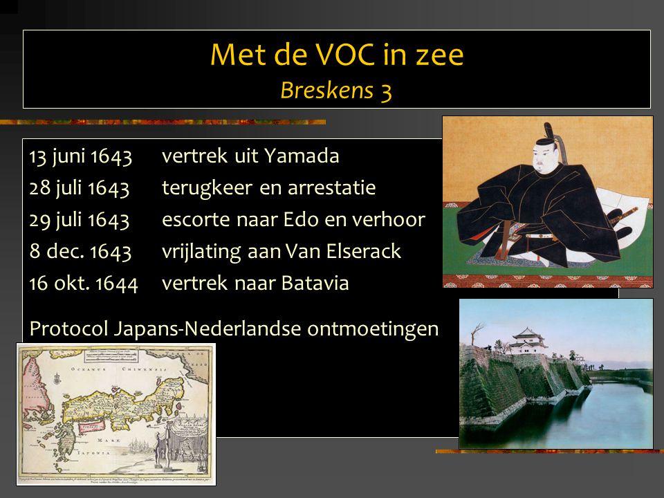 Met de VOC in zee Breskens 3 13 juni 1643vertrek uit Yamada 28 juli 1643terugkeer en arrestatie 29 juli 1643escorte naar Edo en verhoor 8 dec.