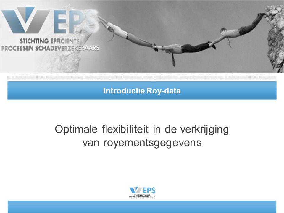 Introductie Roy-data Optimale flexibiliteit in de verkrijging van royementsgegevens