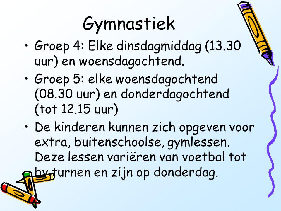 Gymnastiek •Groep 4: Elke dinsdagmiddag (13.30 uur) en woensdagochtend. •Groep 5: elke woensdagochtend (08.30 uur) en donderdagochtend (tot 12.15 uur)