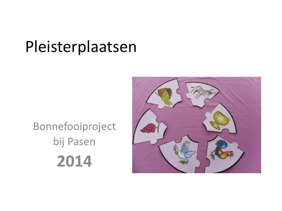 Pleisterplaatsen Bonnefooiproject bij Pasen 2014