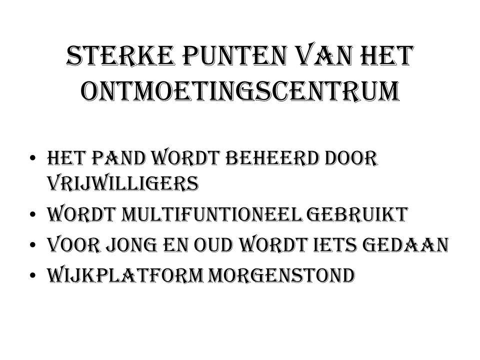 Met wie werkt het Ontmoetingscentrum Morgenstond nauw samen.