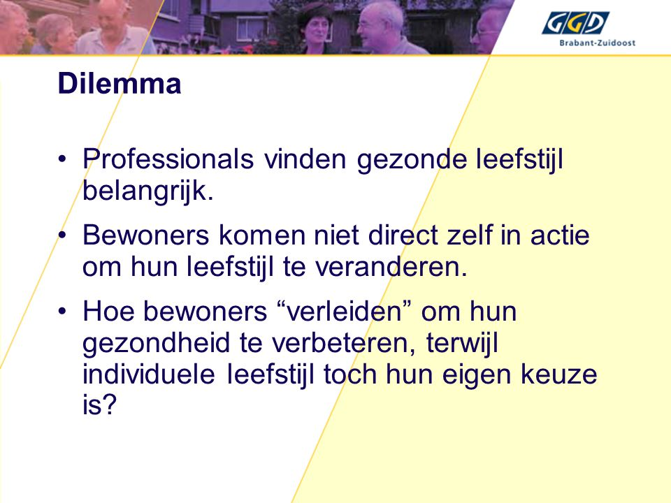 Dilemma •Professionals vinden gezonde leefstijl belangrijk.