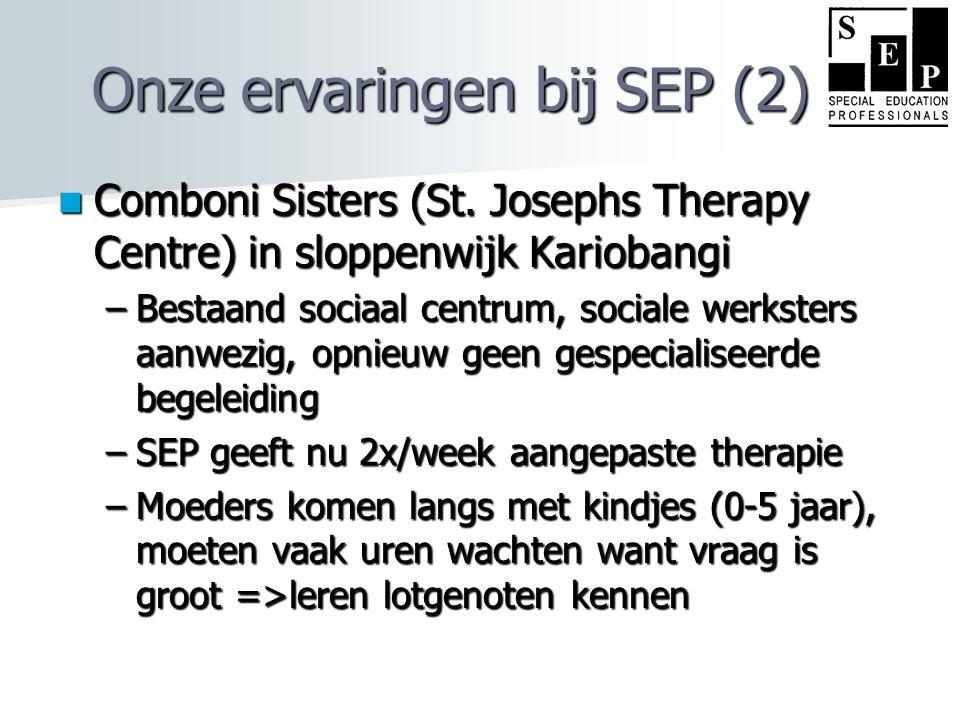 Onze ervaringen bij SEP (2)  Comboni Sisters (St.